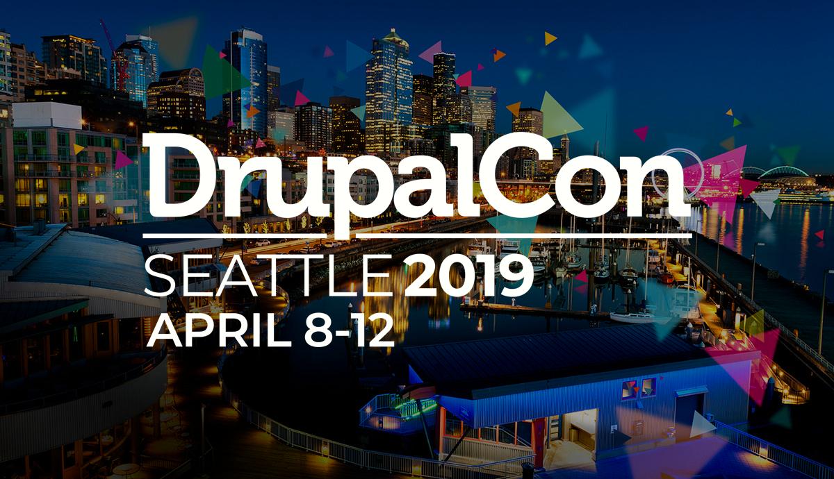 DrupalCon 2019 Seattle