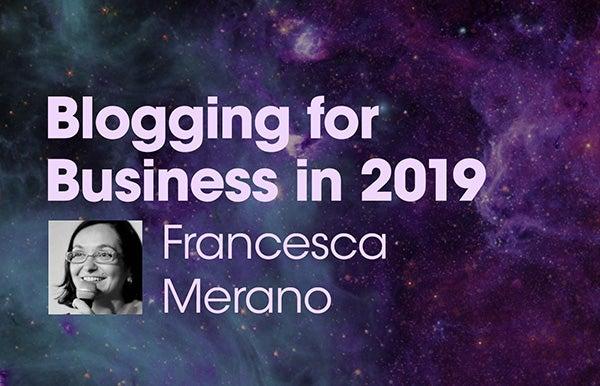 Title slide for Blogging for Business in 2019